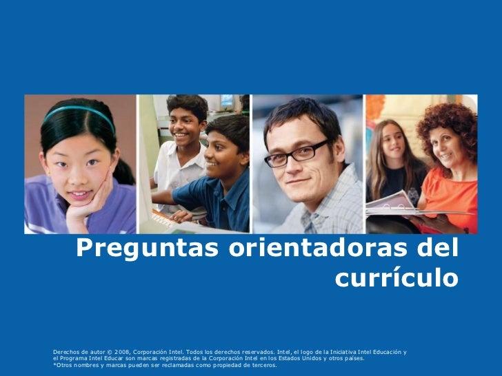 Creating Effective Questions Preguntas orientadoras del currículo
