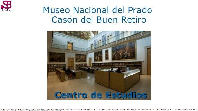 Biblioteca, archivo y documentación del Museo Nacional del Prado (Madrid) Slide 2