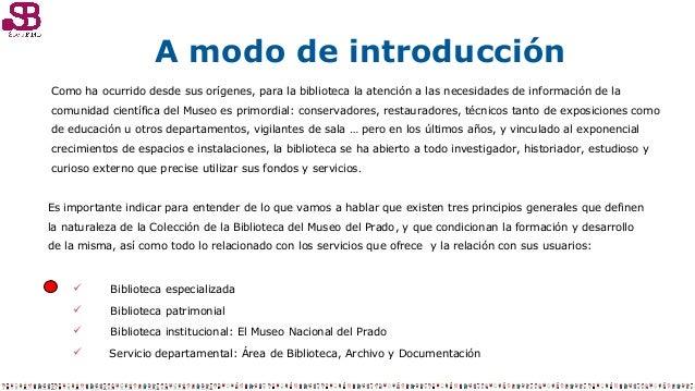 Biblioteca, archivo y documentación del Museo Nacional del Prado (Madrid) Slide 3