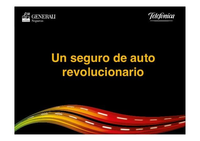 """Un seguro de auto revolucionario"""""""