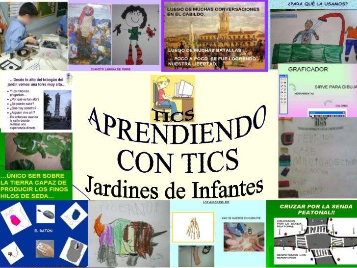 APRENDIENDO  CON TICS Jardines de Infantes  TICS