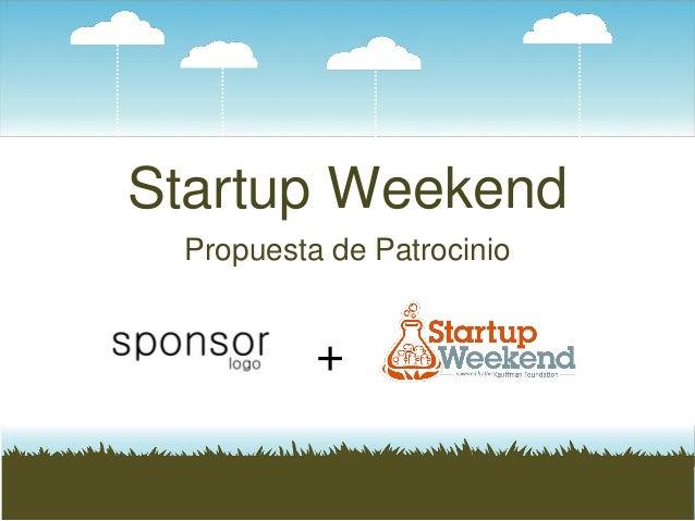 Startup Weekend Propuesta de Patrocinio +
