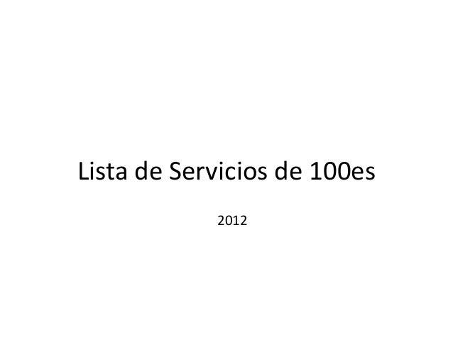 Lista de Servicios de 100es            2012