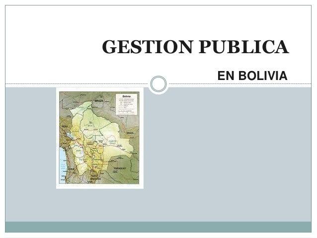 GESTION PUBLICAEN BOLIVIA