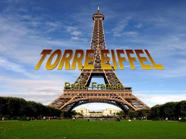 París, Francia TORRE EIFFEL