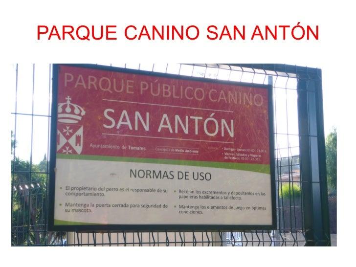 PARQUE CANINO SAN ANTÓN
