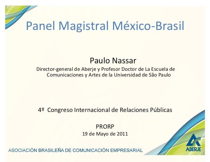 Panel Magistral México-‐Brasil                                                         Paulo Nassar      ...