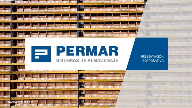 Presentaci n permar sistemas de almacenaje s a - Sistemas de almacenaje ...