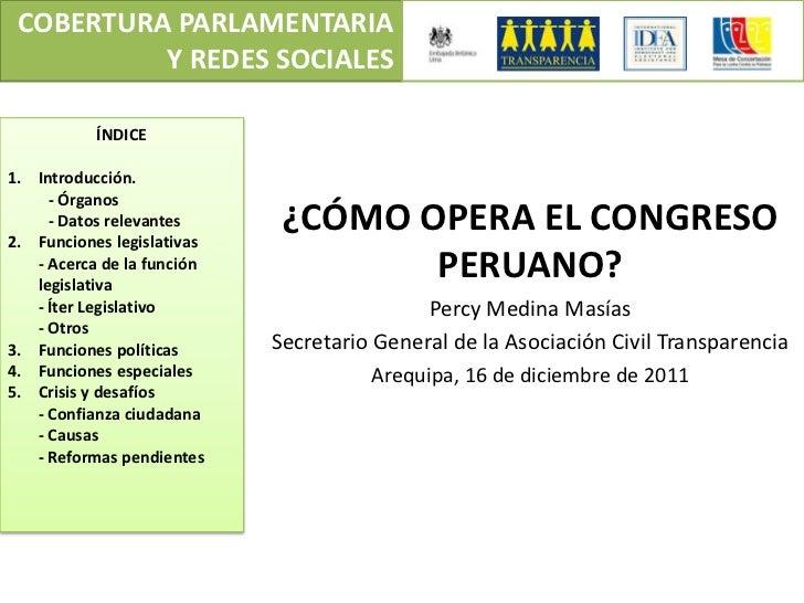 COBERTURA PARLAMENTARIA          Y REDES SOCIALES           ÍNDICE1. Introducción.     - Órganos     - Datos relevantes2. ...