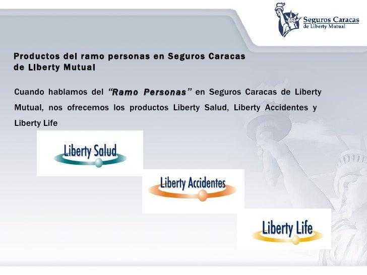 """Cuando hablamos del  """" Ramo Personas """"  en Seguros Caracas de Liberty Mutual, nos ofrecemos los productos Liberty Salud, L..."""