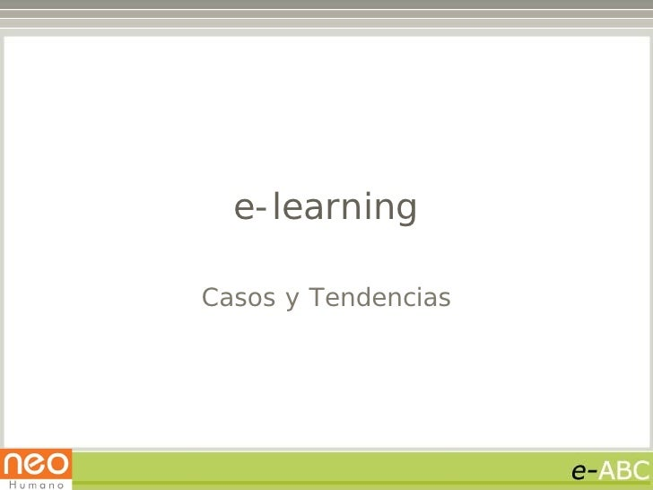 e-learning  Casos y Tendencias