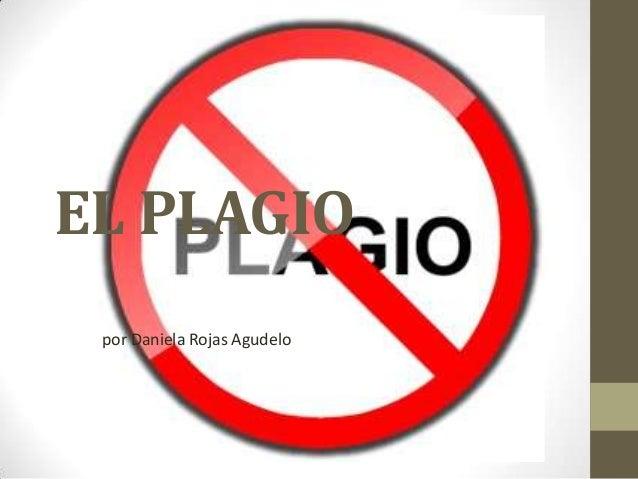 EL PLAGIO por Daniela Rojas Agudelo
