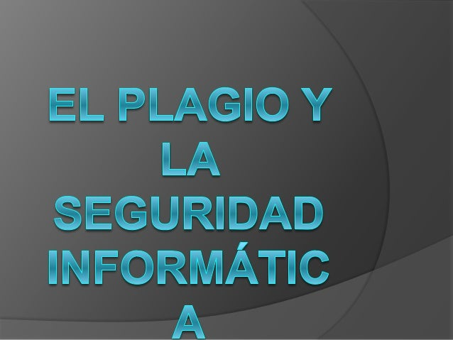 ¿Qué es el plagio?  Es el hecho de utilizar las ideas de otras personas sin reconocer la fuente de información.  Cuando ...