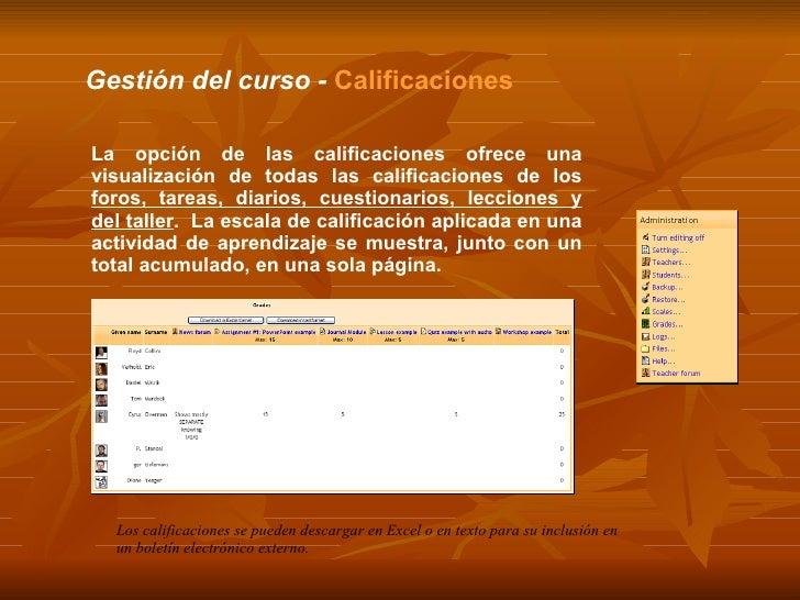 Gestión del curso -  Calificaciones La opción de las calificaciones ofrece una visualización de todas las calificaciones d...
