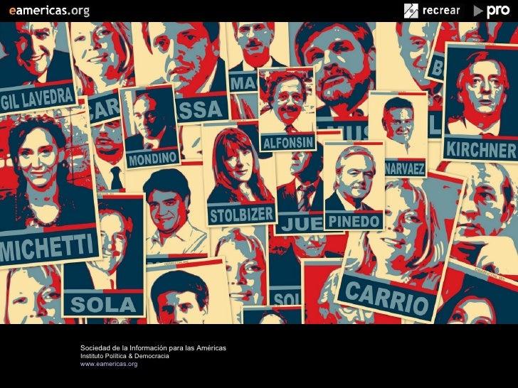 Nuevos Medios, Nuevos Escenarios         Sociedad de la Información para las Américas              Instituto Política & De...