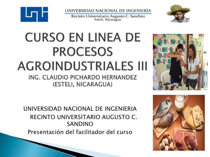 UNIVERSIDAD NACIONAL DE INGENIERIA  RECINTO UNIVERSITARIO AUGUSTO C.              SANDINO Presentación del facilitador del...