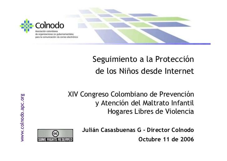 Seguimiento a la Protección                               de los Niños desde Internet                        XIV Congreso ...