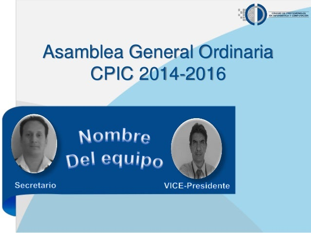 Asamblea General Ordinaria CPIC 2014-2016