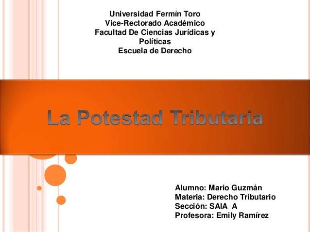 Universidad Fermín Toro Vice-Rectorado Académico Facultad De Ciencias Jurídicas y Políticas Escuela de Derecho Alumno: Mar...