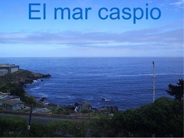 El mar caspio
