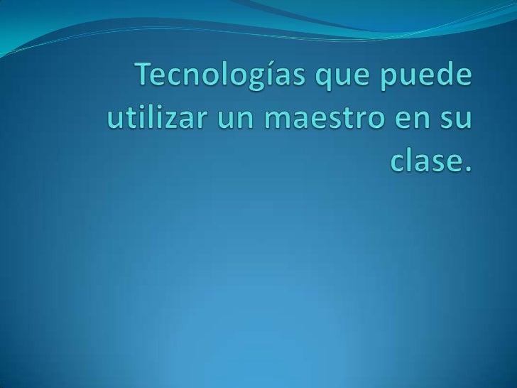 introducción Esta presentación se basa en lo útiles que son los  recursos tecnológicos. Lo importantes que son en la ens...