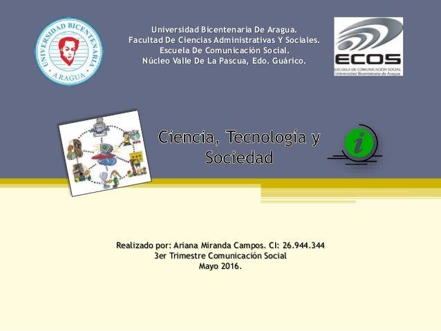 Universidad Bicentenaria De Aragua. Facultad De Ciencias Administrativas Y Sociales. Escuela De Comunicación Social. Núcle...