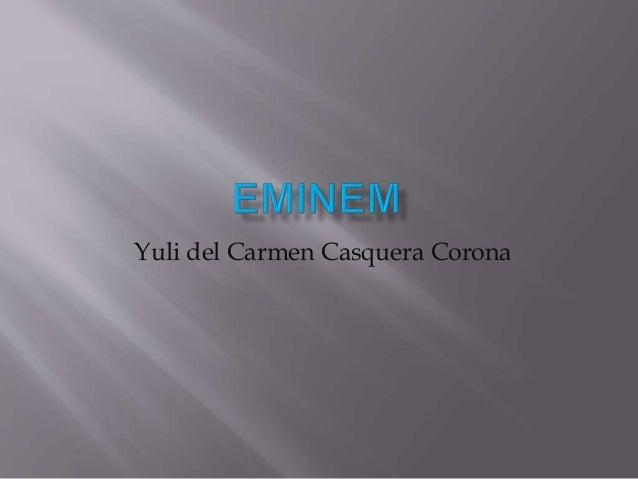 Yuli del Carmen Casquera Corona