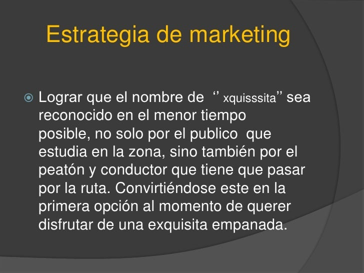 "marketing plan empanadas Free essay: jorge marketing plan for ""pasteles and empanadas"" a marketing plan presented by: jorge l pichardo table of contents page 1."
