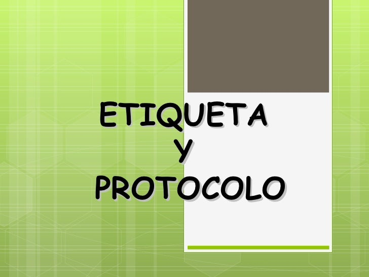 ETIQUETA    YPROTOCOLO