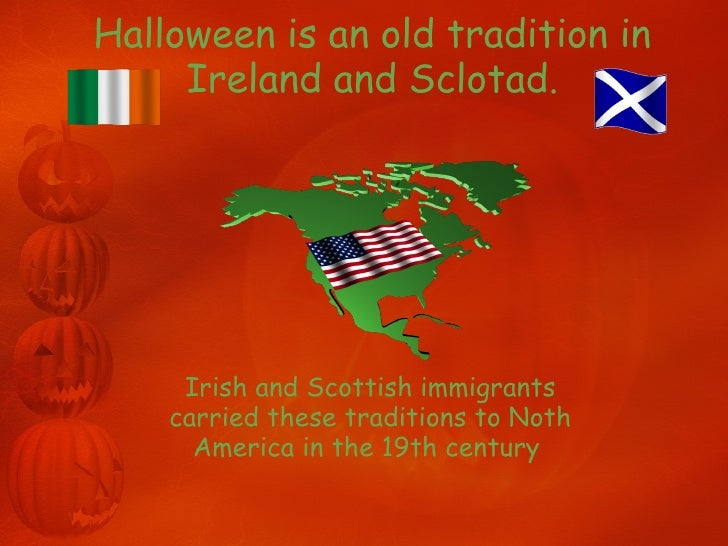 halloween is an old tradition in ireland