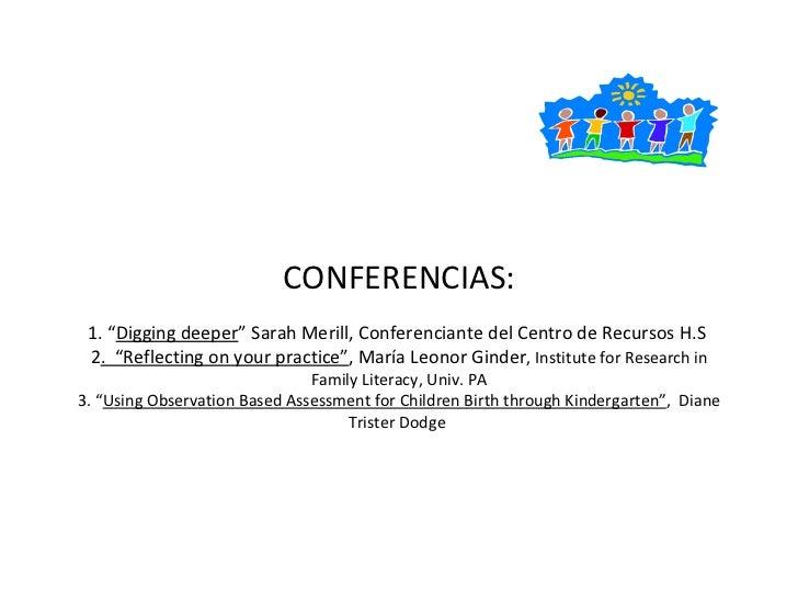 """CONFERENCIAS: 1. """" Digging deeper """" Sarah Merill, Conferenciante del Centro de Recursos H.S  2 .  """"Reflecting on your prac..."""