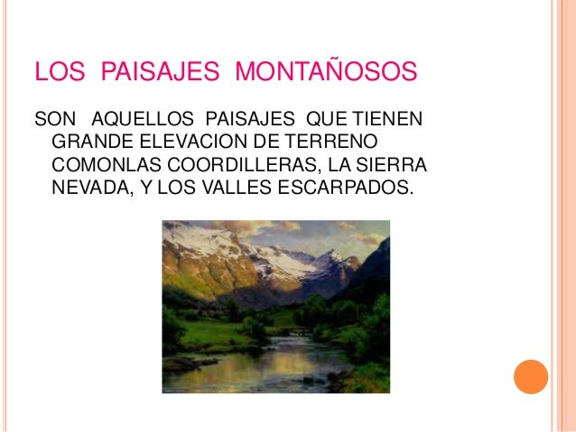 Presentacion power point tipos de paisaje - Tipos de paisajes ...