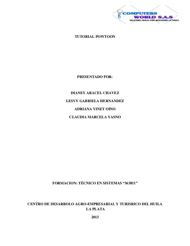 TUTORIAL POWTOON                     PRESENTADO POR:                  DIANEY ARACEL CHAVEZ                LESVY GABRIELA H...