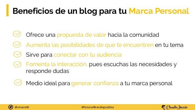 Cómo impulsar tu Marca Personal con tu blog - Presentación en Personal Branding Lab Day 2019 Slide 2