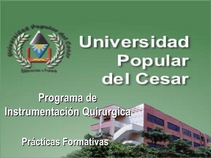 Programa de Instrumentación Quirurgica Prácticas Formativas