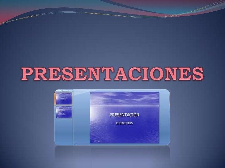 Una presentación electrónica se puede definir como un  conjunto    de   diapositivas diseñadas     con    software  especi...
