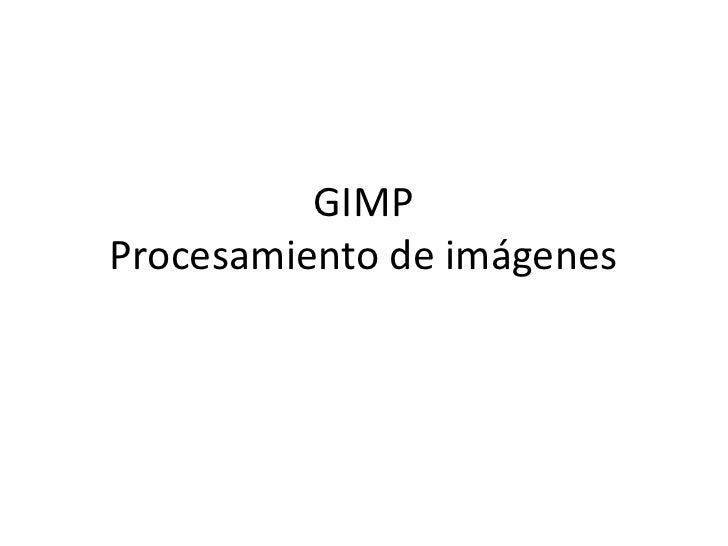 GIMPProcesamiento de imágenes
