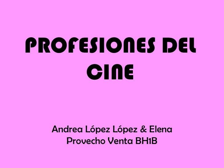PROFESIONES DEL CINE Andrea López López & Elena Provecho Venta BH1B