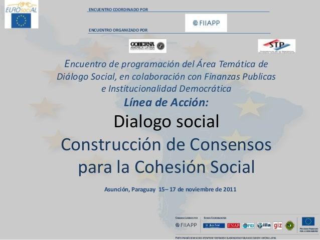 ENCUENTRO COORDINADO POR ENCUENTRO ORGANIZADO POR Encuentro de programación del Área Temática de Diálogo Social, en colabo...