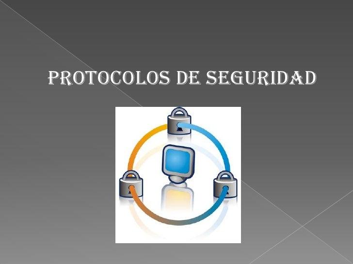 Protocolos de seguridad<br />