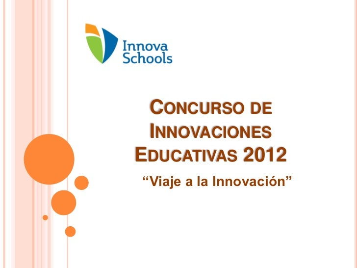 """CONCURSO DE INNOVACIONESEDUCATIVAS 2012""""Viaje a la Innovación"""""""