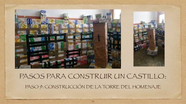 PASOS PARA CONSTRUIR UN CASTILLO:  PASO 9: CONSTRUCCIÓN DE LA TORRE DEL HOMENAJE  35