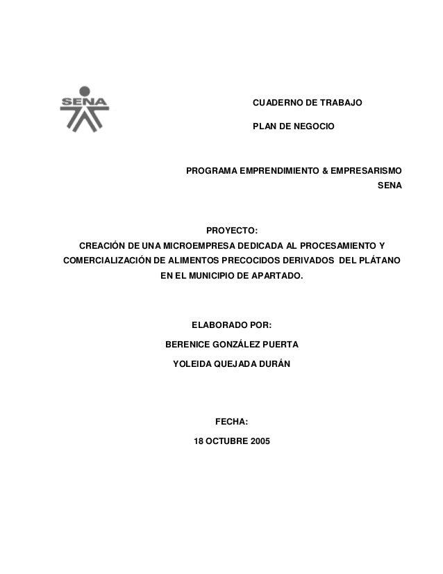 CUADERNO DE TRABAJOPLAN DE NEGOCIOPROGRAMA EMPRENDIMIENTO & EMPRESARISMOSENAPROYECTO:CREACIÓN DE UNA MICROEMPRESA DEDICADA...
