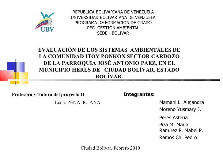 REPUBLICA BOLIVARIANA DE VENEZUELA UNIVERSIDAD BOLIVARIANA DE VENZUELA PROGRAMA DE FORMACION DE GRADO PFG. GESTION AMBIENT...