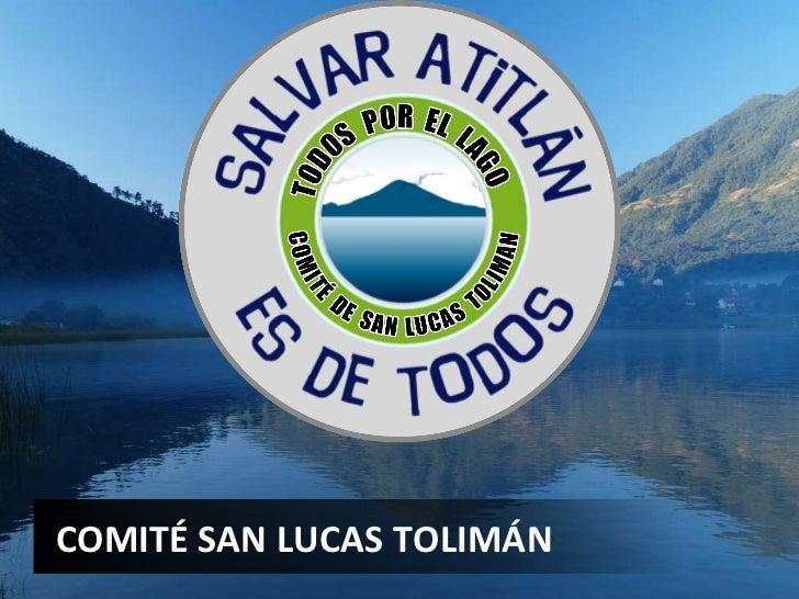 COMITÉ SAN LUCAS TOLIMÁN