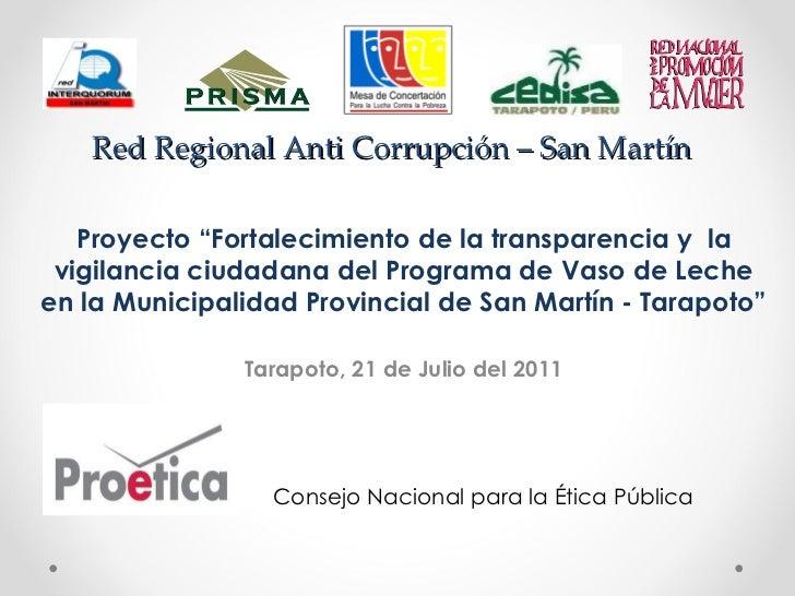 """Red Regional Anti Corrupción – San Martín Proyecto """"Fortalecimiento de la transparencia y  la vigilancia ciudadana del Pro..."""