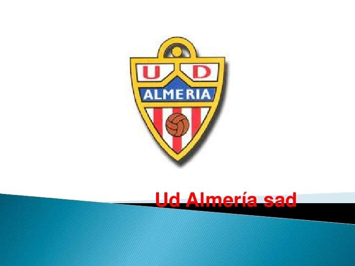 Ud Almería sad<br />