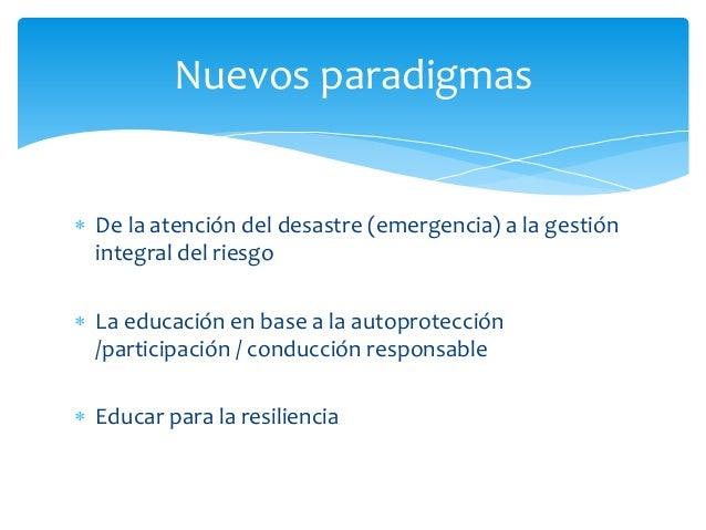 Emergencias y desastres 1940-1970  Amenaza y respuesta para la recuperación 1980  Vulnerabilidad y prevención 1990  Gestió...