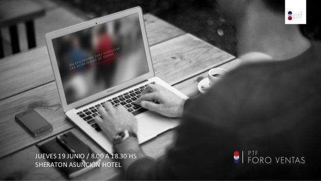 JUEVES  19  JUNIO  /  8.00  A  18.30  HS     SHERATON  ASUNCIÓN  HOTEL