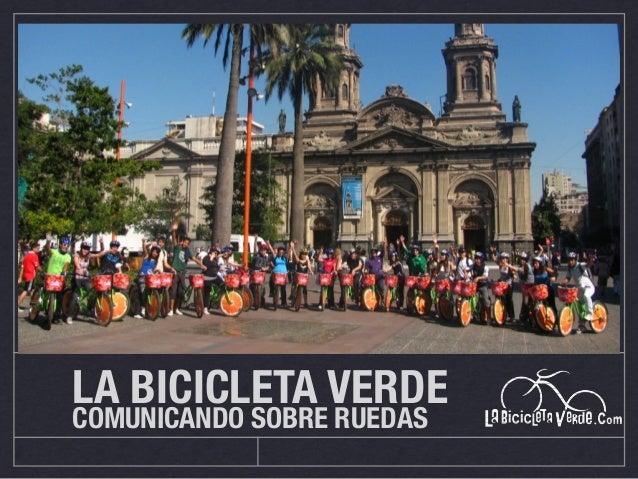 LA BICICLETA VERDE COMUNICANDO SOBRE RUEDAS